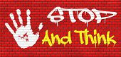 picture of wise  - stop and think meking a wise decision sleep it over and use your brain graffiti on red brick wall - JPG