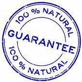 Grunge Blue 100 Percent Natural Guarantee Round Rubber Seal Stamp On White Background poster