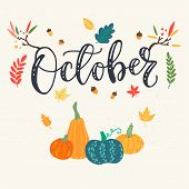 October - Unique Calligraphic Hand Drawn Lettering And Clipart. Cozy And Inspirational Quote. Autumn poster
