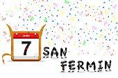 July 7, San Fermin.