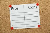 picture of pro-life  - A blank list of Pros an Cons on lined paper pinned to a cork notice board - JPG
