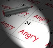Angry Calendar Displays Fury Rage And Resentment