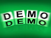 Demo Blocks Displays Demonstration Test Or Try-out A Version