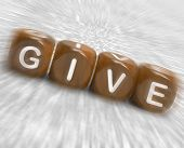 pic of generous  - Give Dice Displaying Be Generous And Contribute - JPG
