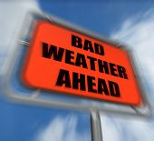 Bad Weather Ahead Sign Displays Dangerous Prediction