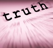 Truth Definition Displays True Honesty Or Veracity
