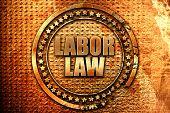 labor law, 3D rendering, grunge metal stamp poster