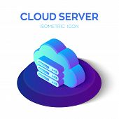 Cloud Server Icon. 3d Cloud Isometric Icont With Server Sign. Created For Mobile, Web, Decor, Print  poster