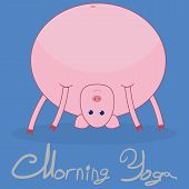 Morning Yoga With A Pig. The Pig Stands In The Pose Of The Bridge. Blue Background. The Gray Text Un poster