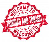 Welcome To Trinidad And Tobago Red Grungy Vintage Isolated Seal