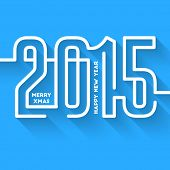 Happy New Year 2015 Abstract Creative Greeting Card Template in Modern Flat Style with Long Shadow for Holiday Designs.