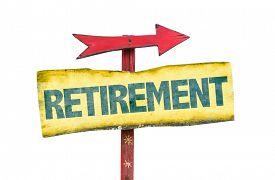 image of retirement  - Retirement sign isolated on white - JPG