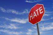 stock photo of stop hate  - A sign depicting a message to stop hate - JPG