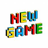 New Game Text In Style Of Old 8-bit Video Games. Vibrant Colorful 3d Pixel Letters. Creative Digital poster