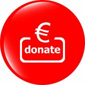 Donate Sign Icon. Euro Eur Symbol. Green Shiny Button. Modern Ui Website Button