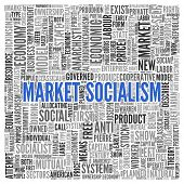 picture of anarchists  - Close up Blue MARKET SOCIALISM Text at the Center of Word Tag Cloud on White Background - JPG