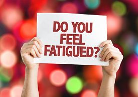 picture of fatigue  - Do You Feel Fatigued - JPG