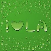 Water drop words i love LA on green background