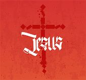 Jesus Inscription And Cross In Gothic Style Of Calligraphy. Christian Poster With Deep Meaning. Bloo poster