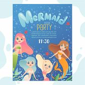 Mermaid Party Invitation. Design Template Invite Kids Birthday Cards With Funny Underwater Character poster