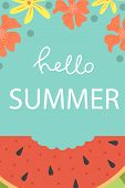 Cute Poster Of Summertime. Vector Design Concept For Summer. Watermelon Slice. Hello Summer. poster