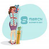 Happy Women's Day, March 8.