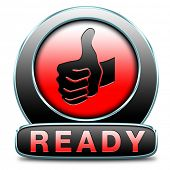 stock photo of job well done  - Ready to go or job done slogan icon or sign - JPG