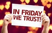 In Friday We Trust card with heart bokeh background