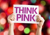 Think Pink card with colorful background with defocused lights