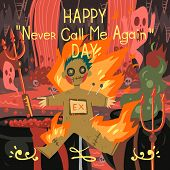 Happy never call me again day greeting card.