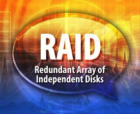 image of raid  - Speech bubble illustration of information technology acronym abbreviation term definition RAID Redundant Array of Independent Disks - JPG