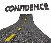 Confidence Road Word Confident 3d Illustration poster
