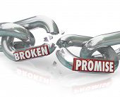 The words Broken Promise on chain links breaking apart to symbolize unfaithfulness, violation, mistrust, lies, deceit, deception and wronging a partner, spouse or significant other