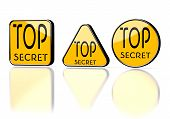 Top Secret Symbol On Three Warning Signs