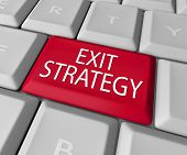 Exit Strategy words on a computer keyboard button or key as way out of contract, agreement, partners