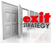 Exit Strategy 3d words going out an open door exiting, leaving, escaping or withdrawing from a compa