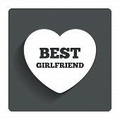 Best girlfriend sign icon. Heart love symbol.