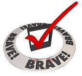 Brave word in a check mark box word ring as a quality required for a job, task or project