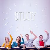 The word study against college students raising hands in the classroom