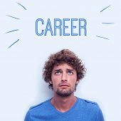 The word career against anxious student