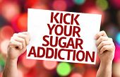 Kick Your Sugar Addiction card with colorful background with defocused lights