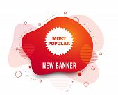Fluid Badge. Most Popular Sign Icon. Bestseller Symbol. Abstract Shape. Gradient Popular Icon. Flyer poster
