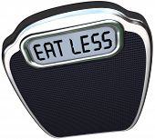 The words Eat Less on the display of a scale to illustrate losing weight on a diet by eating fewer c