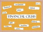 Financial Crisis Corkboard Word Concept