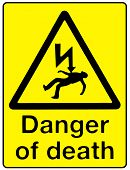 picture of dangerous  - Danger of Death warning sigh over a white background - JPG