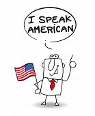 I speak american. This businessman speak american