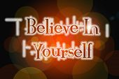 Believe In Yourself Word On Vintage Bokeh Background, Concept Sign