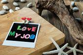 Love My Job On Blank Instant Photo