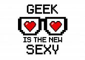 stock photo of dork  - Geek Is the new sexy in pixel style with glasses and hearts - JPG