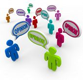 Many different people offer their opinions by speaking with the word Opinion in multi colored speech
